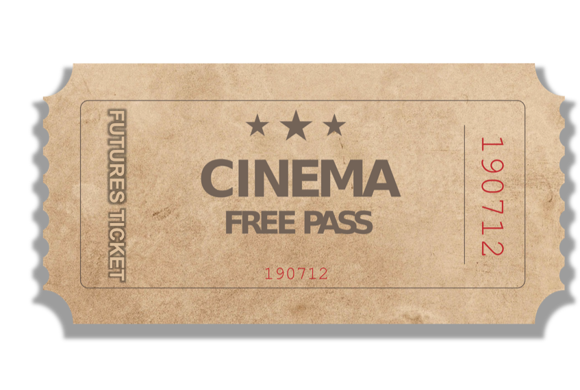 "PROMOTION – get a ""Futures Ticket"" for any Cinemadrom movie as a gift."